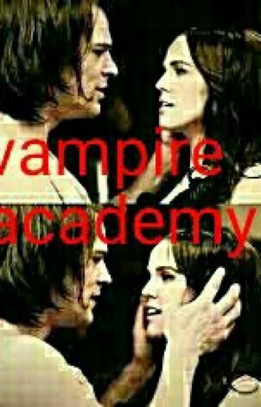 """VAMPIRE ACADEMY """"El Reencuentro"""""""