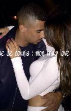 Chronique de dounia : un thug love interdit by wssh_msr