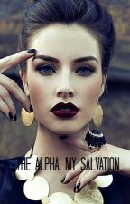 The Alpha, My Salvation by Autumn_Nightingale