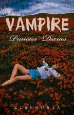 Vampire Princess' Diaries by MKrzzbnvst