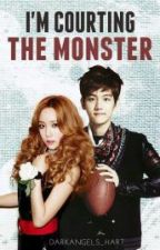 I'm Courting the Monster by DarkAngels_hart