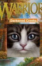 Darkened Creeks (Book 2) by Burnstar-Stories