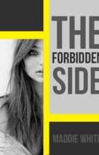 The Forbidden Side by RavenclawRebel