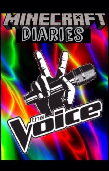 Minecraft Diaries: The Voice