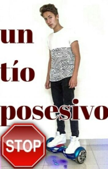 """""""Un tío posesivo Y Agresivo"""" (HOT) (Juanpa Y Tu)"""