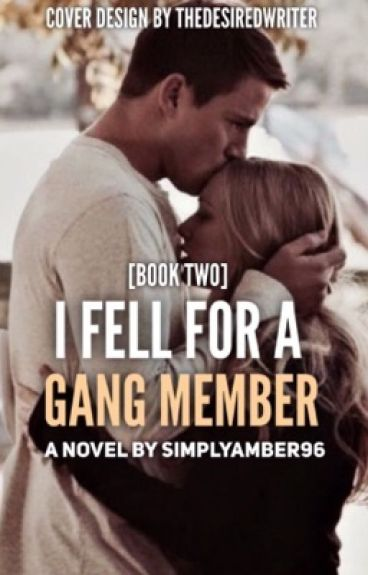 I Fell For A Gang Member [2]