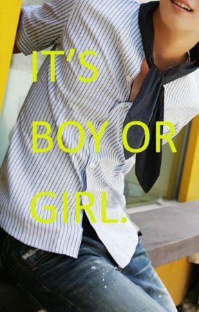 IT'S BOY OR GIRL by DanArechiga1612