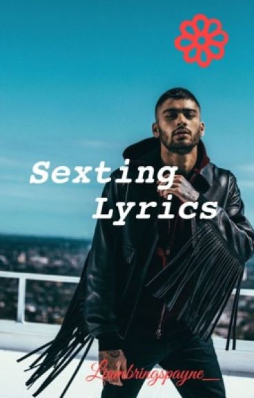 Sexting Lyrics ∞ Ziall {COMPLETED}