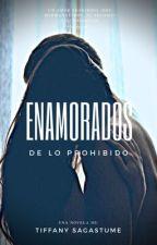 Enamorados De Lo Prohibido  (SCMH) by AngelBlack209