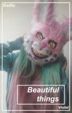 Beautiful things ❀ Kellic by staydumb