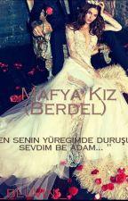 ~mafya Kız (Berdel) by bluvini