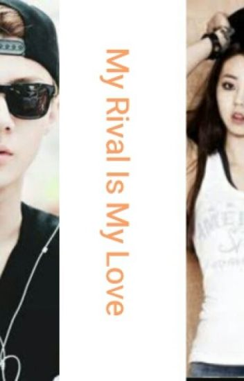 My Rival Is My Love(Sehun Fanfiction)