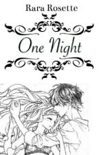 One Night (One Shot BS) by RR_Rosette