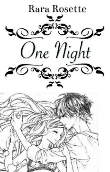 One Night (One Shot BS)