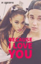 because i love you // j.b ✔ by goodforyvu