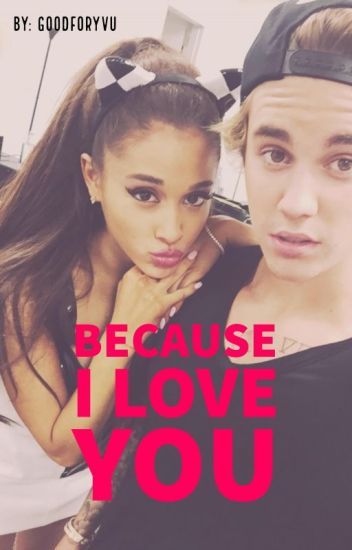 because i love you // j.b ✔