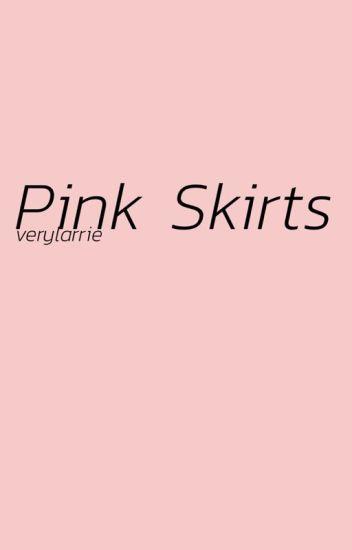 pink skirts ☼fem larry☼