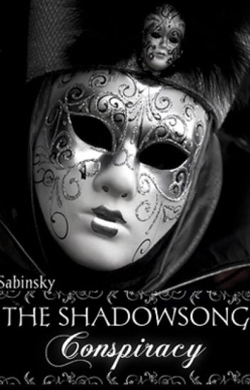 The Shadowsong Conspiracy
