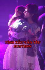 Tính xấu vẫn yêu EunYeon/JiJung by YukoKasumi