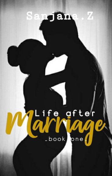 Life After Marriage ✔ (Marriage Series #1)