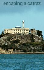 the escape from Alcatraz by tylerdorris