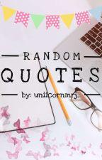 Random Quotesツ by chloeeex_