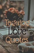 Tagalog Love Questions? ( C O M P L E T E D)  by Queeningggg