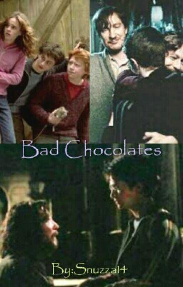 Bad Chocolates (Book 1)