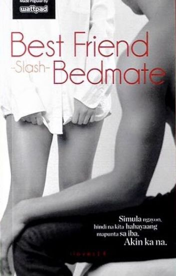 Bestfriend -Slash- Bedmate (Published under Summit Media)