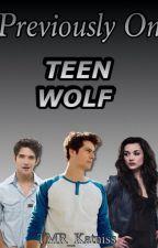 Teen Wolf 'da Daha Önce by TMR_Katniss
