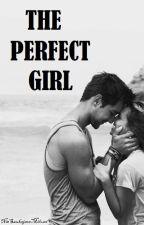 The Perfect Girl by NieSzukajacaMilosci