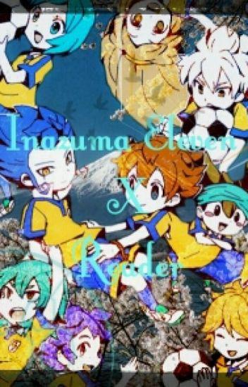 Inazuma Eleven X Reader