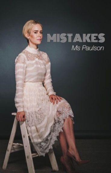 Mistakes- Miss Paulson (GirlxGirl)
