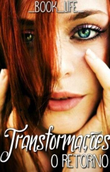 Transformações-O Retorno