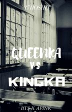 Queenka VS Kingka by Vkookie_bae