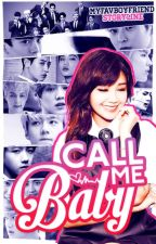 Call Me Baby // EXO by myfavboyfriend