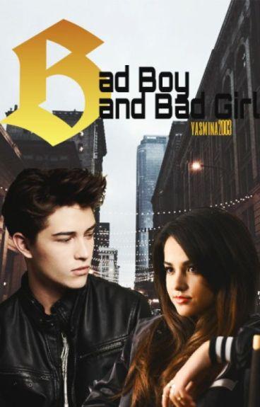 Bad Girl and Bad Boy *wird überbearbeitet*#Wattys2016