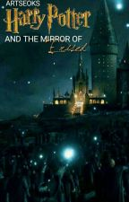 Harry Potter And The Mirror Of Erised [Greek] by pelinawatson