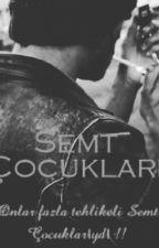 SEMT ÇOCUKLARI by uleKara9