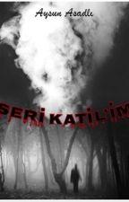 Seri Katilin Aşkı (Harry Styles Fanfiction) by AysunDirectioner