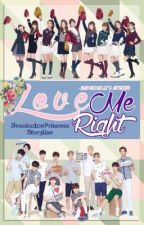 Love Me Right [EXOSHIDAE FF] by -OfAllNations