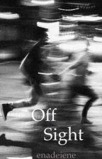 Off sight // Foscar by enadeiene