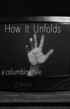 How It Unfolds by rumaways