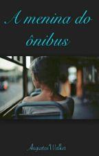 Menina do Ônibus by IsraelFernandes_