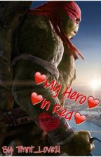 My Hero In Red by tmnt_love21