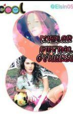 KIZLAR FUTBOL OYNARSA by Elsin05