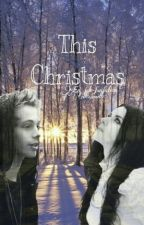 This Christmas  by cillecamille