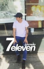 7 eleven // calum by runmedry