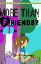 More Than Friends? -A Laurmau Story- by Wolfie_Ookami