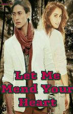 let me mend your heart {Complete} by nabila_12